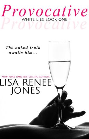 Provocative (White Lies Duet book one) by LisaReneeJones
