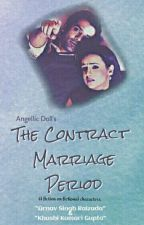 The Contract Marriage Period //Arshi Story// by AngellicDoll