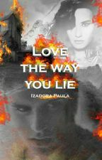 Love the way you lie by dinahstysupport