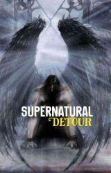 Supernatural: Detour  by TheDeadpool4
