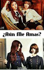 ¿Aún Me Amas? 『WonHa』 by GFSami