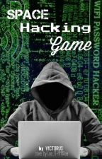 Space Hacking Game by V1CTORUS