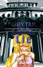 Fairy Tail is a beautiful Lie by Playguitare