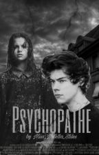 Psychopathe H.S by Miss_Nutella_Styles