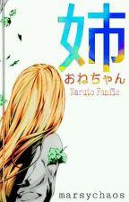|姉|Naruto Fanfic| by mariru_san