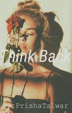 Think Back by PrishaTalwar