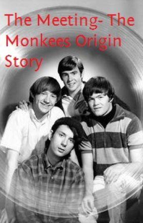 The Meeting- The Monkees Origin Story by Magic_onthe_Bigdogma