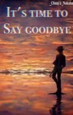 It's Time to say Goodbye [Soukoku] by _Yana_Toboso_