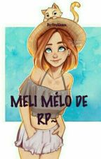 MELI MÉLO DE RP~  by fireAlsace