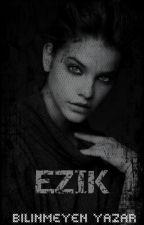 EZİK by BilinmeyenYazar8
