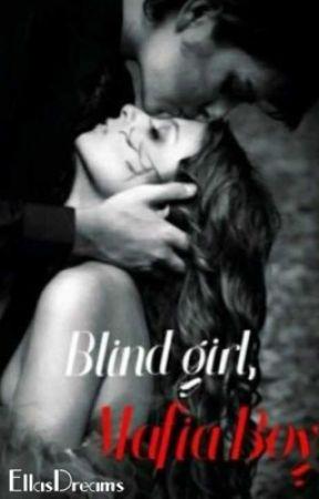 Blind Girl, Mafia Boy by EllasDreams