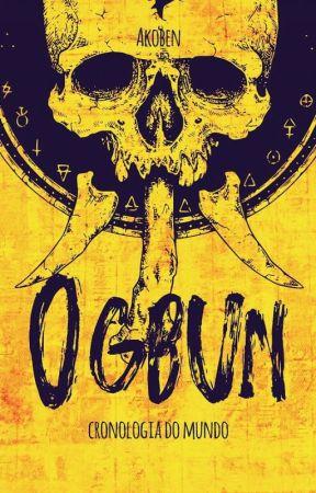 Ogbun - Cronologia do mundo by Akoben