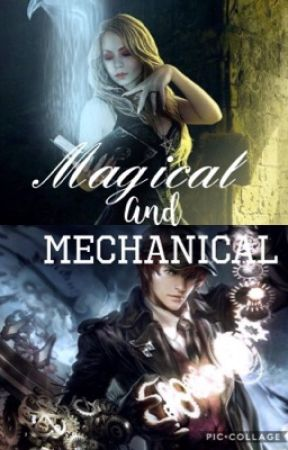 Magical and Mechanical  by Cat_1026