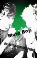 Mute Boy ( Nouis AU ) by XXThisAngelHasFallen