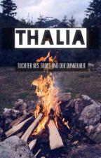 Thalia - Tochter des Todes und der Dunkelheit  by Tahlia2334