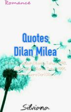 Quotes Dilan Milea by slvna27
