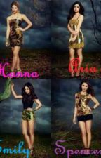 Pretty Little Liars (The Story) by Chamari_and_MusicXO