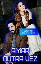 Amar Outra Vez (Trendy - DyP) by JheniDulce