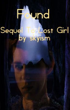 Found (Sequel to Lost Girl Peter Pan Fan fic) by skyism