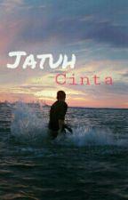 Jatuh Cinta (BxB) by LostMerman