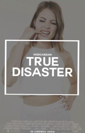 TRUE DISASTER → V. LODGE [C.S.] by voidcassian