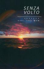 Senza Volto [TŁUMACZENIE] by varedur