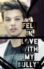 I Fell In Love With My Bully (a one direction fan fiction) by niallersgirl120