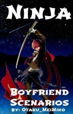 Ninja Boyfriend Scenarios by Hecchan