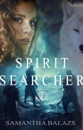 Spirit Searcher (Soul Seeker #2) by sambalazs