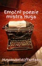 Emoční poezie mistra Huga by HugosWorldOfFantasy