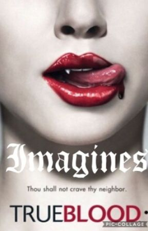 True blood imagines by Moony1234