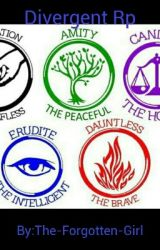 Divergent Rp by That-Depressed-Girl