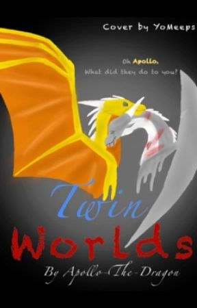 Twin Worlds-The Story of Apollo  by Apollo-The-Dragon
