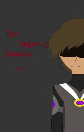 Lingering Shadows (Shadows Series Book 3)