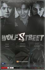 WOLFSTREET by PrincePink93
