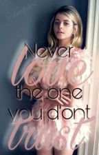 Never trust the one you love by booksmakelove