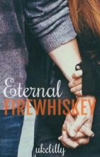 Eternal Firewhiskey  : A Hinny Fanfiction  by uke1681