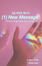 (1) NEW MESSAGE | VMIN by feelingtaehyungry