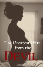 The Greatest Gifts from the Devil  by Jacklyn