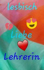 lesbisch, Liebe, Lehrerin by harukata