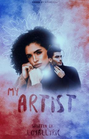My Artist by loyallyric
