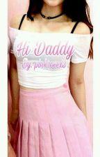 Hi Daddy. by pinkrosex3
