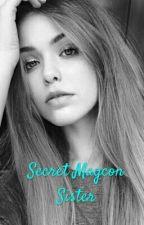 Secret Magcon Sister by Blankname123