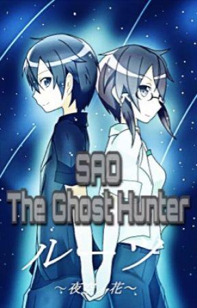 SAO The Ghost Hunter [Kirito x Sinon] by Owlsoul94