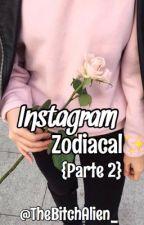 Instagram Zodiacal {Parte 2}🌻 by McDonalds_Girl