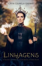 Linhagens (Livro 3) by CatiaGrenho
