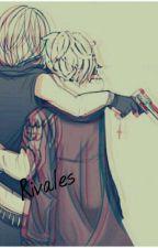 Rivales  (melloxnear) by Nina-chan568