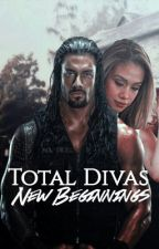 Total Divas- New Beginnings  by Buttons220