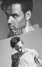make it with you [ziam] by worshipayne