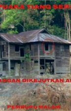 PUAKA TIANG SERI by pemburumalam